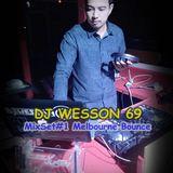MixSet#1 Melbourne Bounce