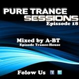 Pure Trance Sessions [Episode 18]
