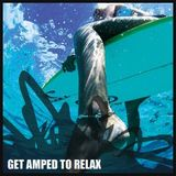 NALLS - GET AMPED TO RELAX