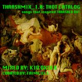 Thrashed Out Vol.1 (THOT Catalog) - Kid Dxsko
