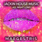 JACKIN HOUSE MUSIC -  ALL NIGHT LONG