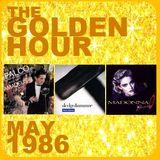 GOLDEN HOUR: MAY 1986