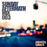Sunday Aftermath Mix 003