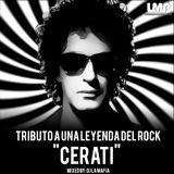 """TRIBUTO A UNA LEYENDA """"GUSTAVO CERATI"""""""