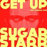 SUGARSTARR feat. Sandra Huff - Get Up (COSMIC FUNK Remix)