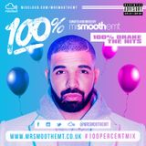 @MrSmoothEMT - 100% Drake: The Hits | #100PercentMix