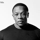 Dr. Dre Best Works Mix