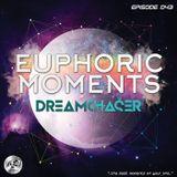 Dreamchaser - Euphoric Moments Episode 043