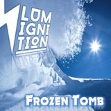 Lumignition - Frozen Tomb (Wintermix 2015)