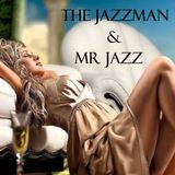 The Jazzman - Smooth Pleasures @MR Jazz web Radio