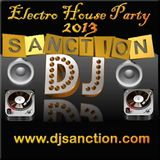 Electro House #18 Club Mix www.djsanction.com 07.18.13