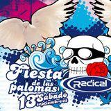 Dj Marta + Dj Napo + Dj Juandy @ ((Radical)) (Fiesta de las Palomas 2009)