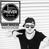 Sound Vibration RADIOSHOW @Phever Radio Dublin 08.09.2018