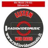 90s Music 16-02 By DjGuanche for RadioVideoMusic
