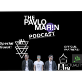 The Pavlo Marin Podcast 03 / Special Guest: Wild Souls