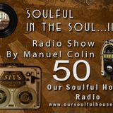 (OSH Radio) Soulful In The Soul No.50 [Radio Show]