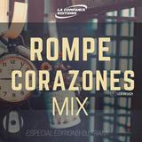 Rompe Corazones Mix Especial Editions By Dj Frank El Maestro Del Beat LCE