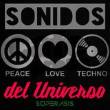 217.-SONIDOS DEL UNIVERSO RadioShow@Superasis LIVE NYC Techno Episode 218#09th December 2016