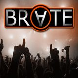 BRATE - #ControlledChaos 10.