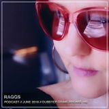 RAGGS - JUNE PODCAST - dubstep / grime / breaks / 140 - SUBTLE FM