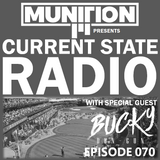 Current State Radio 070 with DJ Munition