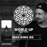 Dimo BG - World Up Radio Show #043