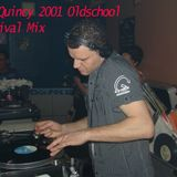 Oldschool Revival Mix 2001 by DJ Quincy