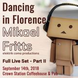 Mikael Fritts - Dancing in Florence - Part II