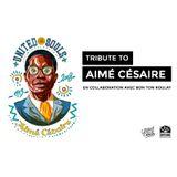 Tribute to Aimé Césaire
