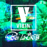 Bibi La Brute - Vibin' #16