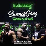 @DJMYSTERYJ | #SwenchGang Workout Mix