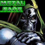 Metal Face (7@N)