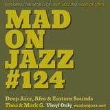 MADONJAZZ #124  |  Deep Jazz, Afro & Eastern Sounds