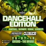 ParaDice Events presents: Dancehall edition mixed by @RecklessDJ