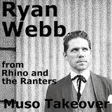 Muso Takeover: Ryan Webb of Rhino & The Ranters (22/01/2016)