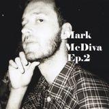 Mark McDiva Ep.2
