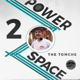 Power Space 2: The Tomche