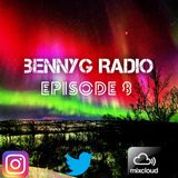 BennyG Radio- Episode 8 Ft. Armand van Helden, CamelPhat, MK, D.O.D, Vato Gonzalez, Matt Nash & More