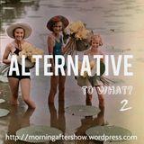 Mixtape >> Alternative To What? 02
