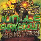 """SneakyPete 'n' Spitfire""......Jungle shakedown Promo!!!!!"