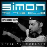 SIMON TO THE CLUB - EPISODE 059