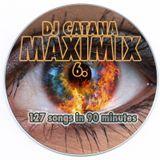 Dj Catana - MAXIMIX 6.