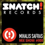 SNATCH! GROOVES #008 - MIHALIS SAFRAS (FEBRUARY 2012)