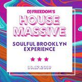 DJ Freedom's House Massive: Soulful Brooklyn Experience (TH OCT 17 2019)