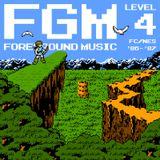 FGM: Foreground Music, Level 4! FC/NES '86-'87