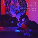 Live DJ Hybrid Set in Artrium 7th session 1st Anniversary