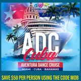 Aventura Dance Cruise MOB Bachata Mix