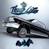 Gala'xy - Thug Life
