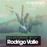 #049 BrightLight Music Radio Show with Rodrigo Valle