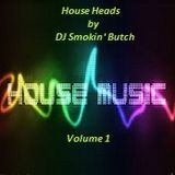 House Heads Vol 1